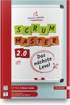 Scrum Master 2.0 - Loitsch, Alexander