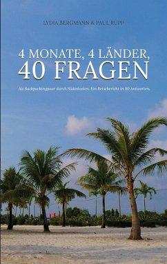 4 Monate, 4 Länder, 40 Fragen (eBook, ePUB)