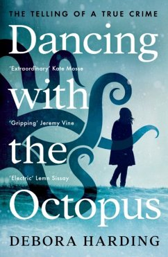 Dancing with the Octopus - Harding, Debora