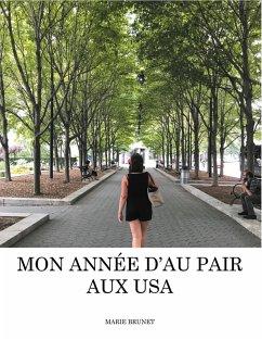Mon année d'Au Pair aux USA (eBook, ePUB)