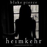 Heimkehr (Ein spannender Chloe Fine Psycho-Thriller – Buch 5) (MP3-Download)