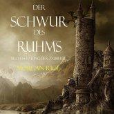 Der Schwur des Ruhms (Band #5 aus dem Ring der Zauberei) (MP3-Download)