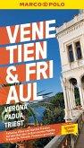 MARCO POLO Reiseführer Venetien, Friaul, Verona, Padua, Triest (eBook, ePUB)
