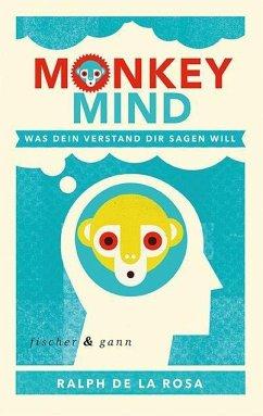 Monkey Mind (Mängelexemplar) - De La Rosa, Ralph