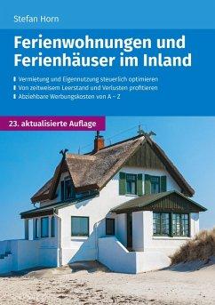 Ferienwohnungen und Ferienhäuser im Inland (eBook, ePUB) - Horn, Stefan