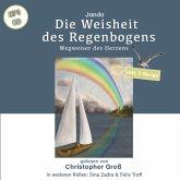 Die Weisheit des Regenbogens, Audio-CD