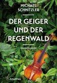 Der Geiger und der Regenwald
