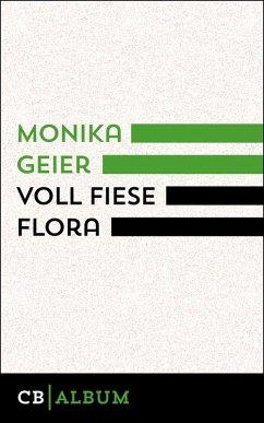 Voll fiese Flora (eBook, ePUB) - Geier, Monika