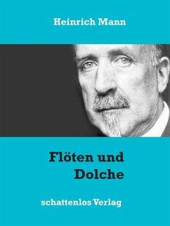 Flöten und Dolche (eBook, ePUB)