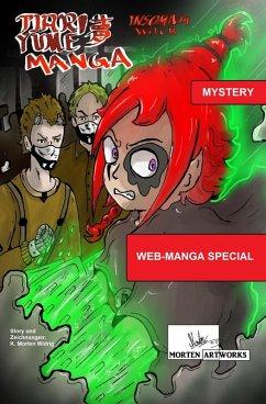 Tjari Yume Manga: Insomnia Witch - Web-Manga Special (eBook, ePUB) - Widrig, K. Morten