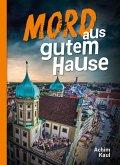 Mord aus gutem Hause (eBook, ePUB)