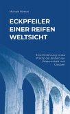 Eckpfeiler einer reifen Weltsicht (eBook, ePUB)
