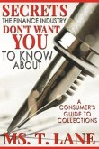 Secrets the Finance Industry Don't Want You to Know About (eBook, ePUB)