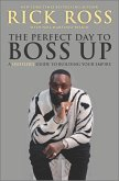 The Perfect Day to Boss Up (eBook, ePUB)