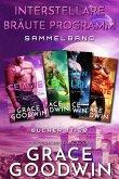 Interstellare Bräute Programm Sammelband: Bücher 17-20 (eBook, ePUB)