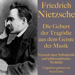 Friedrich Nietzsche: Die Geburt der Tragödie aus dem Geiste der Musik (MP3-Download) - Nietzsche, Friedrich