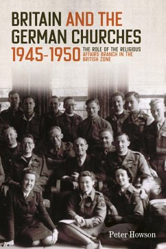Britain and the German Churches, 1945-1950 (eBook, ePUB) - Howson, Peter