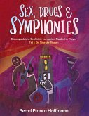 Sex, Drugs & Symphonies