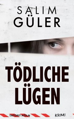 Tödliche Lügen - Tatort Köln - Güler, Salim
