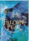 Ruf des Windes / Falcon Peak Bd.2