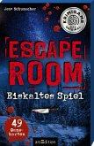Escape Room - Eiskaltes Spiel. Ein Escape-Krimi-Spiel