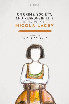 On Crime, Society, and Responsibility in the work of Nicola Lacey (eBook, PDF)