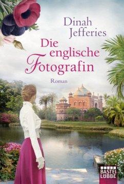 Die englische Fotografin (Mängelexemplar) - Jefferies, Dinah