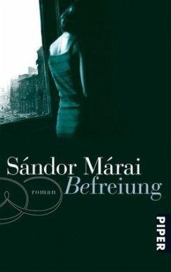 Befreiung (Mängelexemplar) - Márai, Sándor