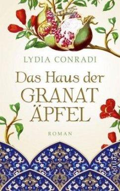 Das Haus der Granatäpfel (Mängelexemplar) - Conradi, Lydia