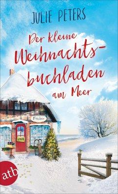 Der kleine Weihnachtsbuchladen am Meer / Friekes Buchladen Bd.3 (Mängelexemplar) - Peters, Julie