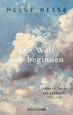 Die Welt neu beginnen (eBook, ePUB)