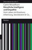 Künstliche Intelligenz und Empathie. Vom Leben mit Emotionserkennung, Sexrobotern & Co (eBook, ePUB)