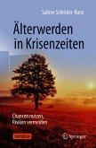 Älterwerden in Krisenzeiten (eBook, PDF)