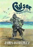 Crusoe and His Consequences (eBook, ePUB)
