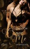 Crave Me: Sehnsucht (eBook, ePUB)