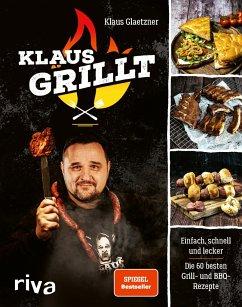 Klaus grillt - Glaetzner, Klaus