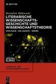 Literarische Wissenschaftsgeschichte und Wissenschaftstheorie (eBook, PDF)