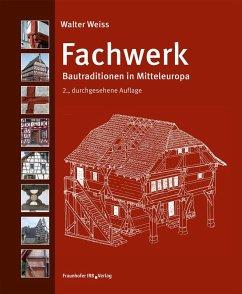 Fachwerk. (eBook, PDF) - Weiss, Walter