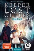 Keeper of the Lost Cities - Das Exil (Keeper of the Lost Cities 2) (eBook, ePUB)