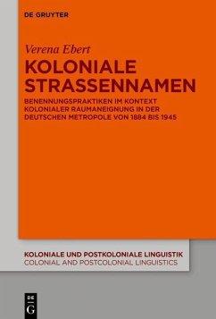 Koloniale Straßennamen (eBook, PDF) - Ebert, Verena