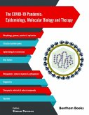 The COVID-19 Pandemic: Epidemiology, Molecular Biology and Therapy (eBook, ePUB)