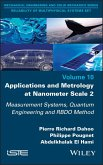 Applications and Metrology at Nanometer-Scale 2 (eBook, PDF)