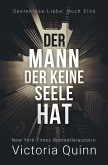 Der Mann, der keine Seele hat (Seelenlose Liebe, #1) (eBook, ePUB)