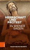 Herrschaft und Protest in Wiener Sagen