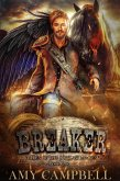 Breaker (Tales of the Outlaw Mages, #1) (eBook, ePUB)