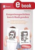 Komponistengeschichten lesen & Musik gestalten (eBook, PDF)