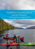 PaddleMore in Loch Lomond and The Trossachs