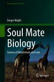 Soul Mate Biology (eBook, PDF)