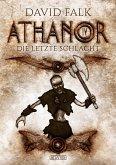 Die letzte Schlacht / Athanor Bd.4 (eBook, ePUB)