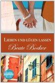 Lieben und lügen lassen (eBook, ePUB)